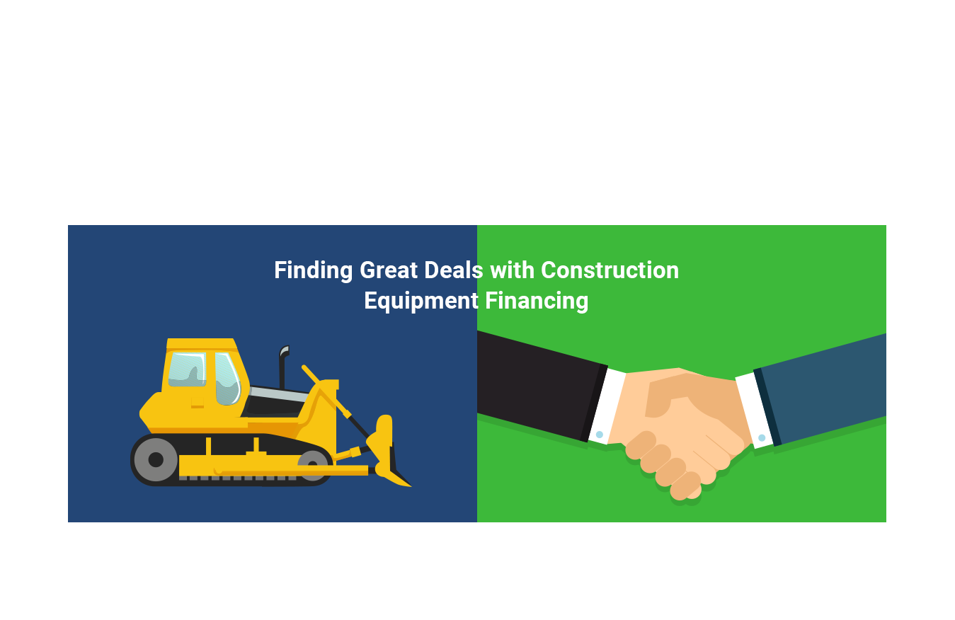 Finding Great Deals with Construction Equipment Financing