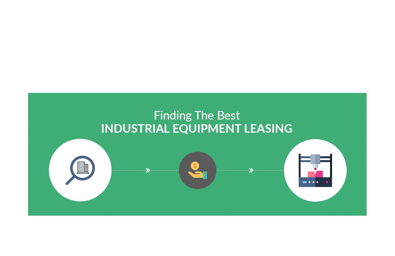 Finding the Best Industrial Equipment Leasing
