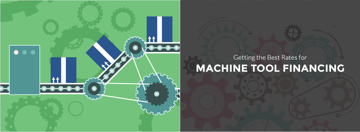 Getting the Best Rates for Machine Tool Financing