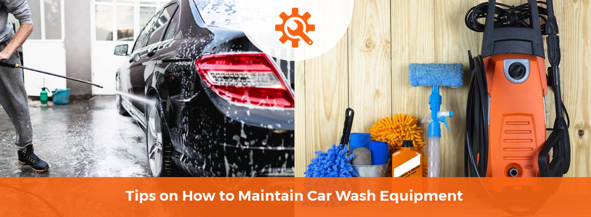 Tips on How to Maintain Car Wash Equipment (1)
