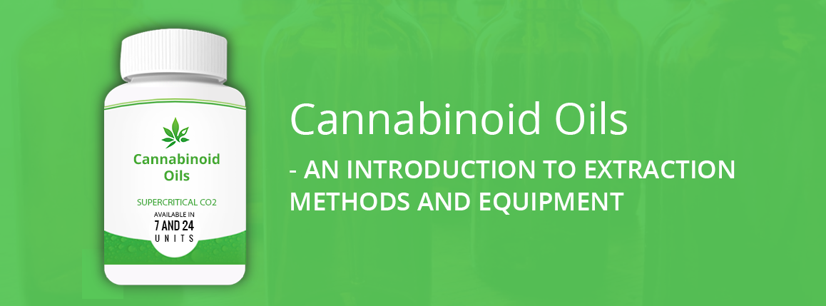 Cannabinoid Oils | Extraction Equipment Financing