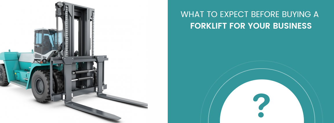 What to expect before buying a forklift for your business