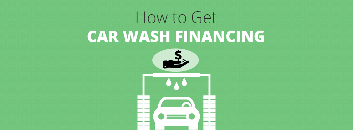 How to Get Car Wash Financing