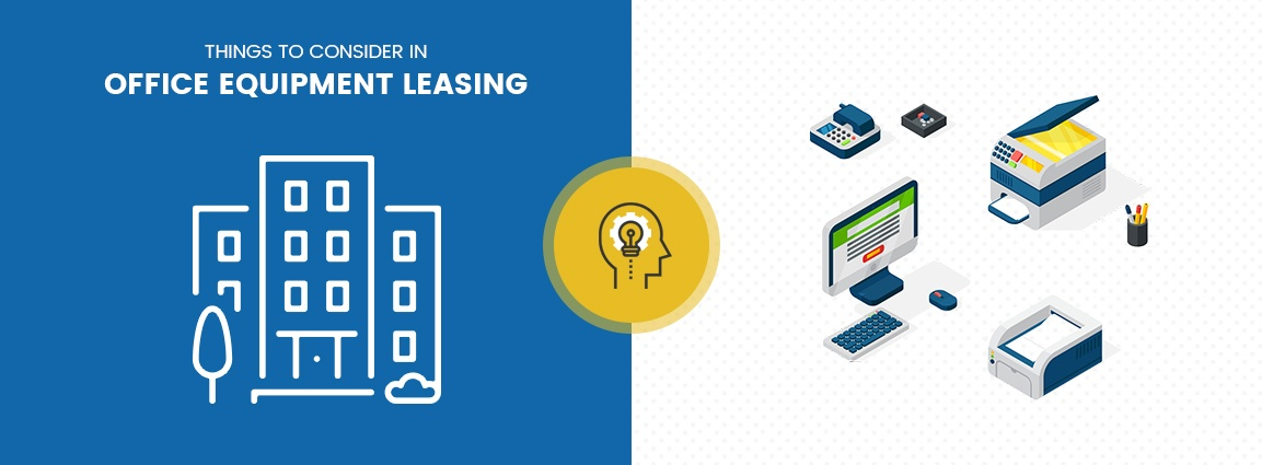 Things to Consider in Office Equipment Leasing